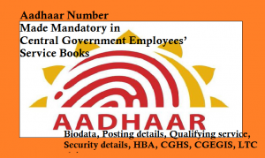 Aadhaar Number Made Mandatory in Central Government Employees' Service Books