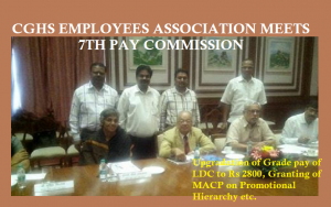 CGHS EMPLOYEES ASSOCIATION MEETS 7TH PAY COMMISSION