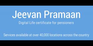 Jeevan Pramaan    Life Certificate