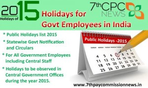 Holidays for Central & State Govt Employees during the year  2015