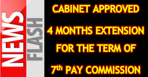 Extension of Term of 7th Central Pay Commission