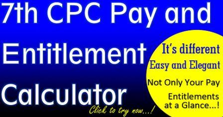 7th cpc pay and entitlement calculaor