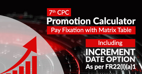 Fixation of Pay on Promotion Calculator as per FR 22(I)(a)(1