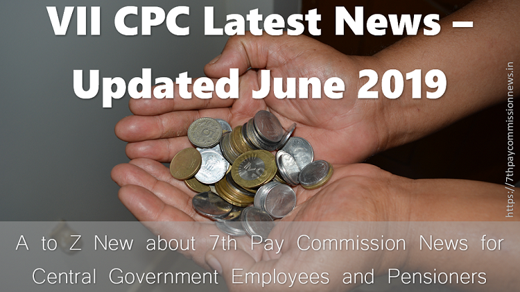 7th Central Pay Commission Latest News – All Orders and