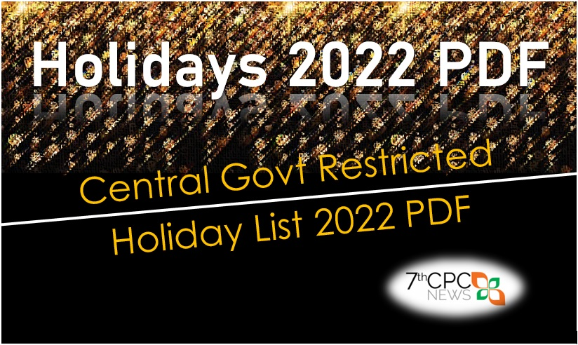 Central Government Restricted Holiday List 2022