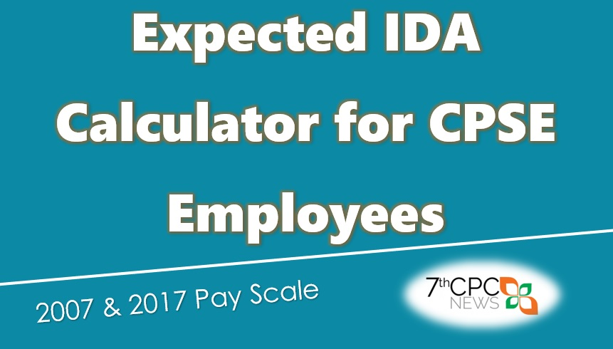 Expected IDA Calculator for CPSE Employees