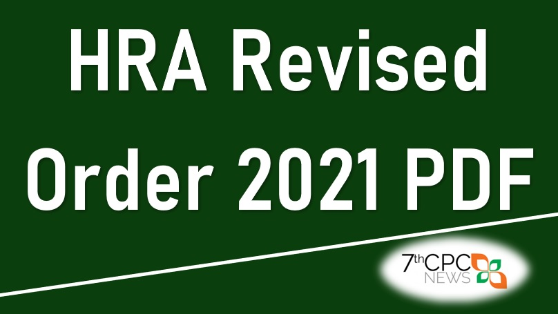 HRA Enhanced for CG employees from July 2021