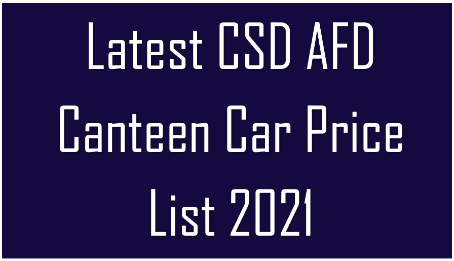 Latest CSD AFD Canteen Car Price List 2021
